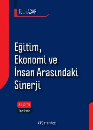 Eğitim, Ekonomi ve İnsan Arasındaki Sinerji