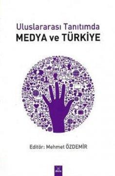 Uluslararası Tanıtımda Medya ve Türkiye