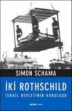 İki Rothschild (İsrail Devletinin Kuruluşu)