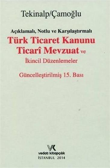Türk Ticaret Kanunu ve Ticari Mevzuat