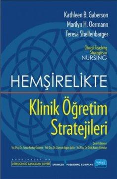 Hemşirelikte Klinik Öğretim Stratejileri
