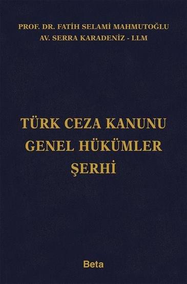 Türk Ceza Kanunu Genel Hükümler Şerhi