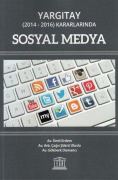Yargıtay (2014-2016) Kararlarında Sosyal Medya