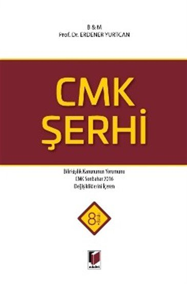 CMK Şerhi