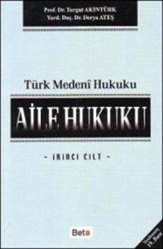 Türk Medeni Hukuku, Aile Hukuku Cilt 2