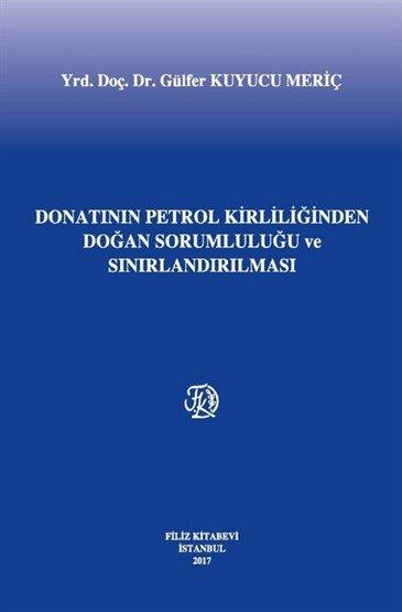 Donatanın Petrol Kirliliğinden Doğan Sorumluluğu ve Sınırlandırılması