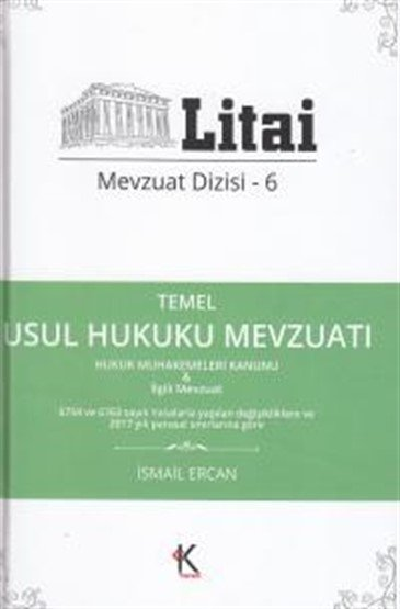 Temel Usul Hukuku Mevzuatı