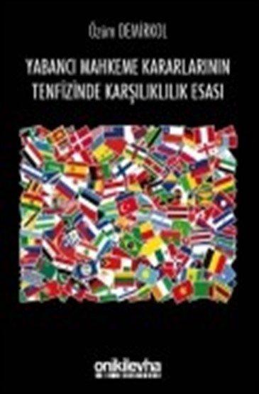 Yabancı Mahkeme Kararlarının Tenfizinde Karşılıklılık Esası