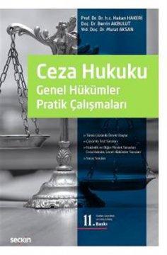 Ceza Hukuku Genel Hükümler Pratik Çalışmaları