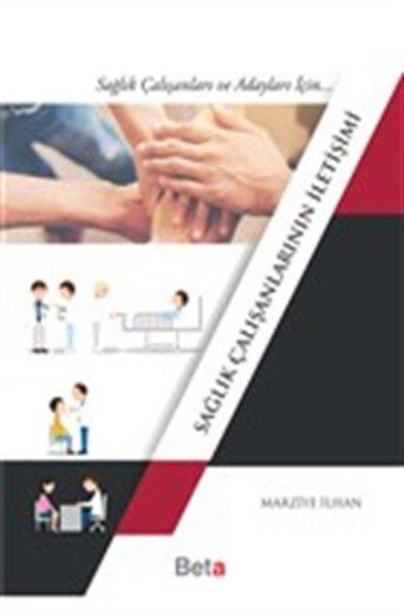 Sağlık Çalışanlarının İletişimi