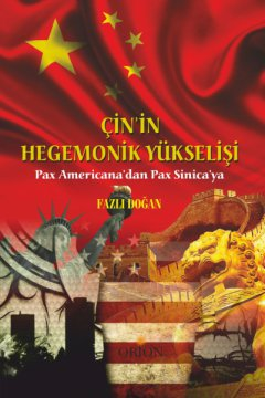 Çinin Hegemonik Yükselişi