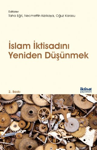 islam İktisadını Yeniden Düşünmek