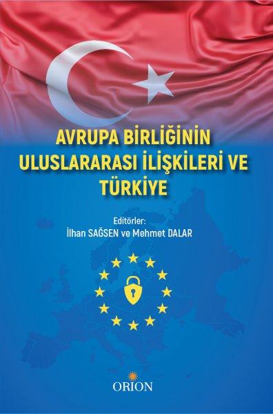 Avrupa Birliğinin Uluslararası İlişkileri ve Türkiye