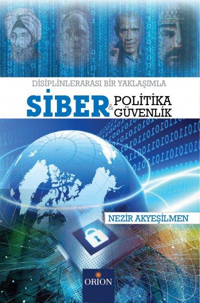 Siber Güvenlik ve Siber Politika