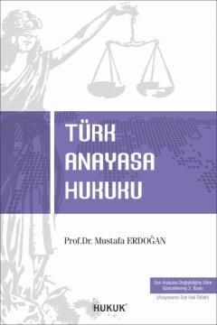 Türk Anayasa Hukuku (2.Baskı)
