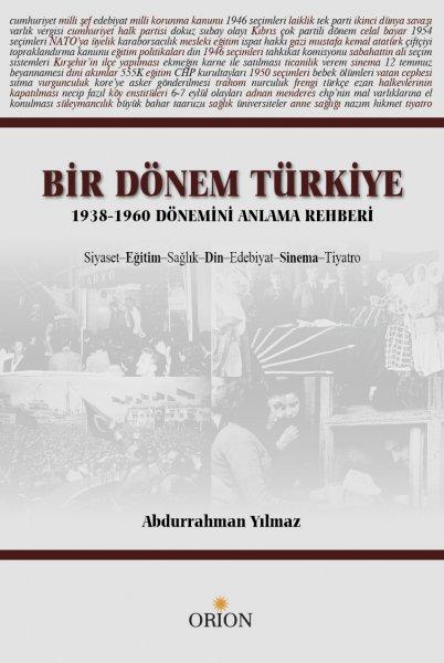 Bir Dönem Türkiye (1938-1960 Dönemi Anlama Rehberi)
