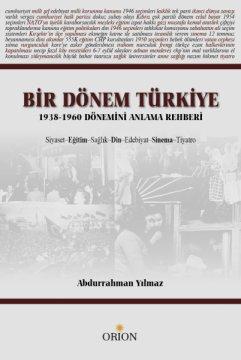 Bir Dönem Türkiye:1938-1960 Dönemi Anlama Rehberi