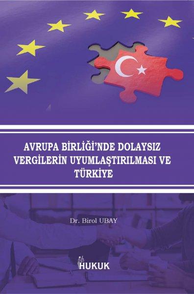 AB'de Dolaysız Vergilerin Uyumlaştırılması ve Türkiye