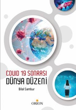 Covid-19 Sonrası Dünya Düzeni