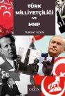 Türk Milliyetçiliği ve Milliyetçi Hareket Partisi